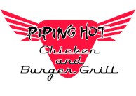 Piping Hot Chicken and Burger Grill